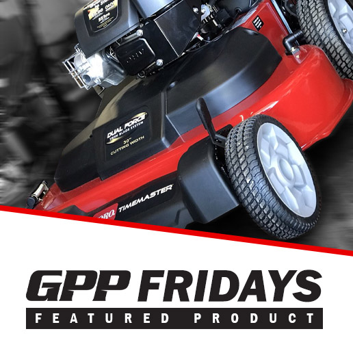 GPP FRIDAYS FEATURED PRODUCT - Toro TimeMaster™ 30in